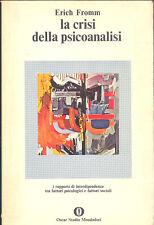 Fromm: La crisi della psicoanalisi Mondadori,  1976