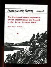 THE PETSAMO - KIRKENES OPERATIONS , Leavenworth Paper # 17, Gebhardt,  SB VG