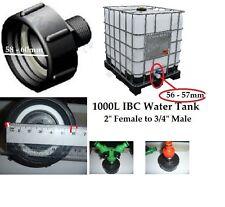 """1000L IBC Water Tank 55 - 60 MM  Adaptor 2""""  + Free an adaptor 3/4""""  NEW"""