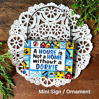 DecoWords MINI SIGN Wood Ornament DORKIE DOG YORKIE Doxie MIX Cute Gift New USA