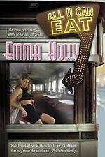 All U Can Eat by Emma Holly (2006, Paperback)