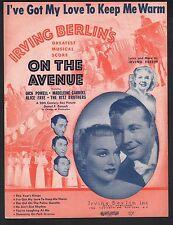 I've Got My Love To Keep Me Warm 1937 On The Avenue Alice Faye Sheet Music