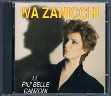IVA ZANICCHI LE PIU' BELLE CANZONI  CD F.C. TIMBRO A SECCO