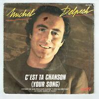 """Michel DELPECH Vinyle 45T 7"""" C'EST TA CHANSON Your song VU D'AVION BARCLAY 62562"""