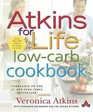 Atkins for Life Low-Carb Cookbook : More Than 250 Recipes for Every Occasion