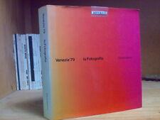 LA FOTOGRAFIA - VENEZIA 1979 - Electa Editrice