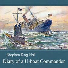 The Diary of a U-boat Commander WWI Audiobook by Stephen King-Hall on mp3CD