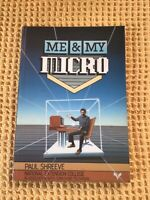 Me and My Micro by Paul Shreeve, Yorkshire Television  Book Manual Acorn BBC etc