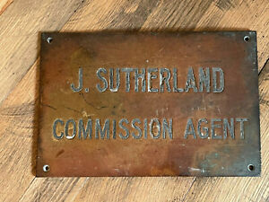 Vintage Solid Brass Bronzed J Sutherland Commission Agent Sign Plaque Patina