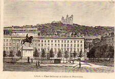 69 LYON PLACE BELLECOUR ET COLLINE DE FOURVIERES IMAGE VERS 1900 OLD PRINT
