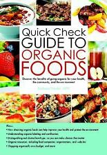 Quick Check Guide to Organic Foods: Discover the benefits of going-ExLibrary