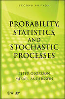 Probability, Statistics, and Stochastic Processes by Olofsson, Peter|Andersson,