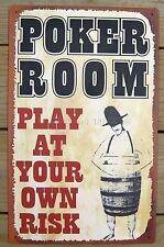 Poker Room Play at Your Own Risk TIN SIGN bar game western vtg saloon wall decor