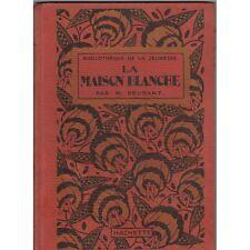 La MAISON BLANCHE de M. BEUDANT illustré par Dutriac Marin-Pêcheur BIARRITZ 1922