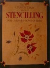 The Country Diary Book of Stencilling-Jane Cheshire, Rowena Stott,Scott