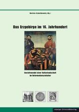 Das Erzgebirge im 16. Jahrhundert ISBN 9783865837370 Neu u. OVP