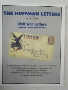 The Huffman Letters : Civil War letters to Beaver County, Pennsylvania, Signed