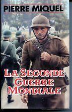 LA SECONDE GUERRE MONDIALE - Pierre Miquel 1987 - Guerre 39-45