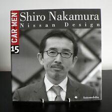 CAR MEN 15 : SHIRO NAKAMURA (NISSAN DESIGN) MARZIA GANDINI (2003) 88-7960-152-0