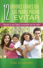 12 ERRORES GRAVES QUE LOS PADRES PUEDEN EVITAR / 12 SERIOUS MISTAKES THAT PARENT
