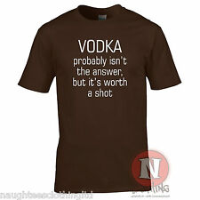 Vodka probably isn't the answer but it's worth a shot t-shirt funny pub holiday