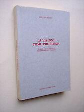 CUCCU Lorenzo: LA VISIONE COME PROBLEMA. cinema di Michelangelo Antonioni.