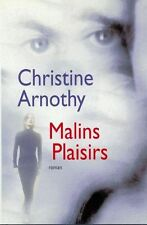 Malins plaisirs.Christine ARNOTHY.France Loisirs A004