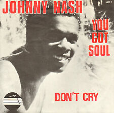 "JOHNNY NASH - You Got Soul (1969 REGGAE VINYL SINGLE 7"" DUTCH PS)"