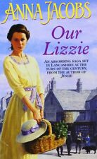 Anna Jacobs - Our Lizzie *NEW* + FREE P&P
