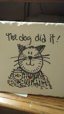 """The """"DOG DID IT""""! Tile Plaque new no tags"""