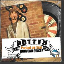 CD SINGLE 2 TITRES--NUTTEA--PARTOUT OU J'IRAI--2004--NEUF / SEALED