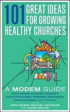 101 Great Ideas for Growing Healthy Churches: A MODEM Guide Book The Fast Free
