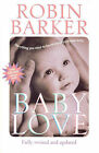 Baby Love by Robin Barker (Paperback, 2005)