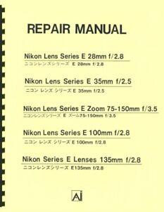 Nikon Series E Lenses Repair Manual (1979-1982) Reprint