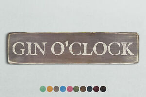 GIN O'CLOCK Vintage Style Wooden Sign. Shabby Chic Retro Home Gift