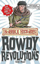 Rowdy Revolutions (Horrible Histories Special) by Terry Deary (PAPERBACK)