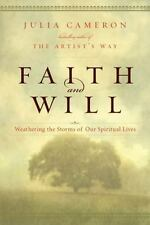 Faith and Will by Julia Cameron FREE SHIPPING hardcover book Spiritual Lives
