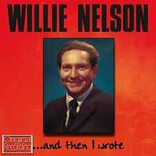 Willie Nelson  And Then I Wrote NEW CD COUNTRY + WESTERN CRAZY HELLO WALLS