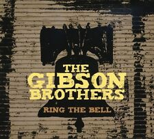 The Gibson Brothers - Ring the Bell [New CD]