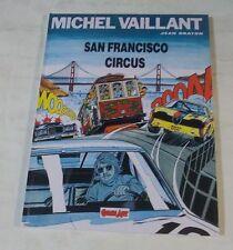 MICHEL VAILLANT 'SAN FRANCISCO CIRCUS' (Comic Art - Grandi Eroi 42 - cartonato)