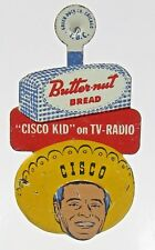 c.1950 CISCO yellow hat Cisco Kid Butternut Bread tin tab Radio & TV Show badge