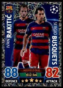 Match Attax Champions League 15/16 Rakiti? / Busquets FC Barcelona No. 252