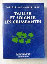 Tailler et soigner les grimpantes du jardin  /V25
