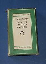 Sergiusz Piasecki - L'amante dell'orsa maggiore - Mondadori Medusa 1953