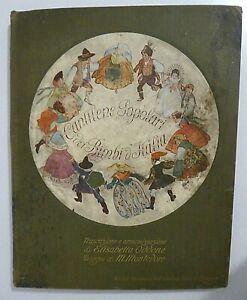 Cantilene popolari dei bimbi d'Italia_Importante figurato in prima edizione 1920