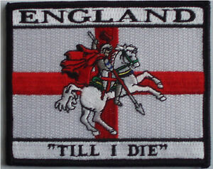 """ENGLAND FLAG PATCH Iron/sew on patch """"England 'till I die"""" StGeorge  badge/patch"""