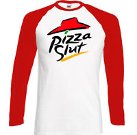Pizza Slut T-Shirt, Mens Funny Food Parody Unisex Top Party BBQ Offensive Rude