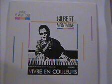 GILBERT MONTAGNE - VIVRE EN COULEURS LP BABY RECORDS FRANCE 1987  N/M