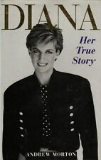 NEW - Diana Her True Story by Morton, Andrew