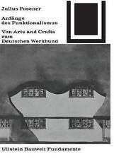 USED (VG) Anfänge des Funktionalismus (Bauwelt Fundamente) (German Edition)